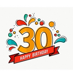 Colorful happy birthday number 30 flat line design vector