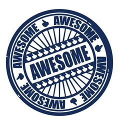 awesome stamp vector image