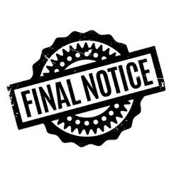 Final notice rubber stamp vector
