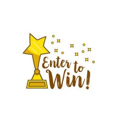 Gold statuette star inscription enter to win vector