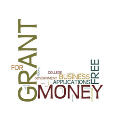grantmoney kw text background word cloud concept vector image vector image