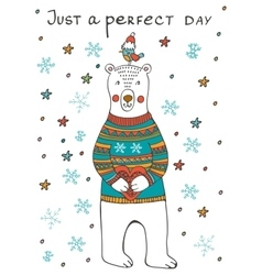Just a Perfect day Amazing card with cute bear vector image