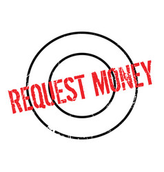 Request money rubber stamp vector