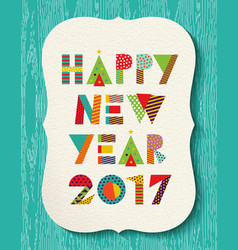 Happy new year 2017 color holiday greeting card vector