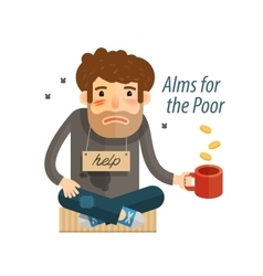 Homeless Poor man in dirty rags with mug in hand vector image
