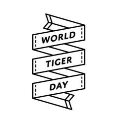 world tiger day greeting emblem vector image