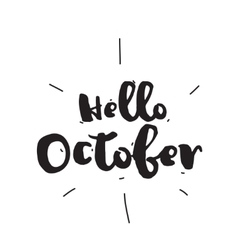 Hello october hand drawn design calligraphy vector
