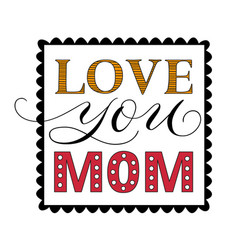 Happy mothers day congratulatory square template vector