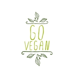Go vegan - product label on white background vector