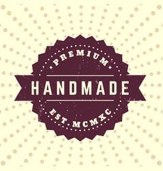 Handmade vintage badge label vector