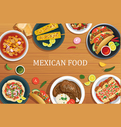 Mexican food on a wooden background mexican food vector image