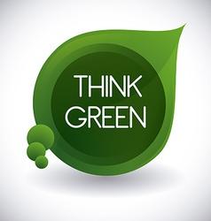Think green design vector