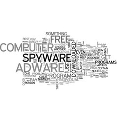 Adware spyware free text word cloud concept vector