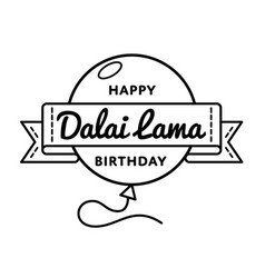 Happy dalai lama birthday greeting emblem vector