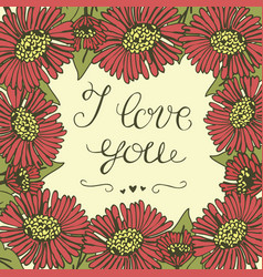 Greeting card with lettering i love you vector