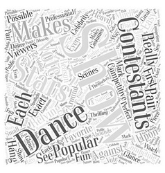 Why Dancing with the Stars is so Popular Word vector image vector image