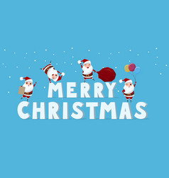 cute santa claus with big word merry christmas vector image