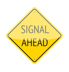 Signal Ahead Sign vector image