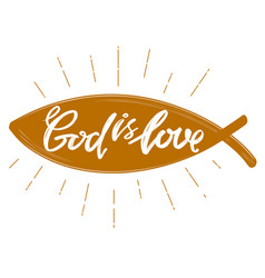 God is love the quote on the background of the vector