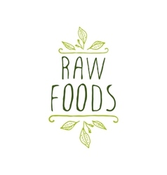 Raw foods - product label on white background vector