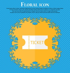 Ticket icon sign floral flat design on a blue vector