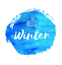Hello winter hand paint blue watercolor texture vector