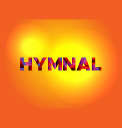 Hymnal theme word art vector