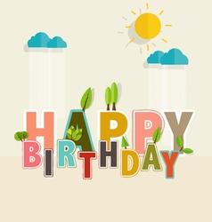 Happy birthday greeting card with happy birthday vector
