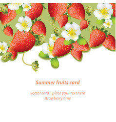 Summer strawberries blossom flowers fruits card vector