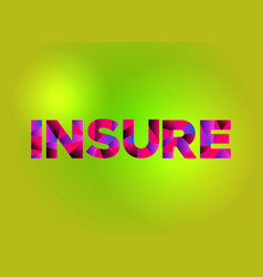 Insure theme word art vector