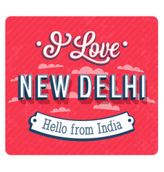 Vintage greeting card from new delhi vector
