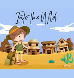 Boy in western town and words into the wild vector