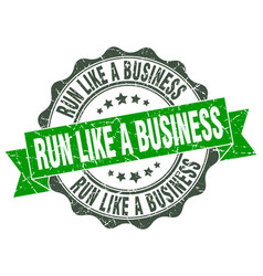Run like a business stamp sign seal vector