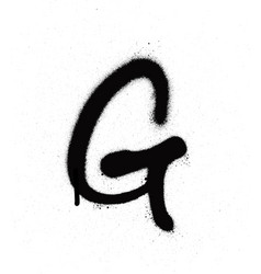 sprayed g font graffiti with leak in black vector image vector image