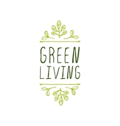 Green living - product label on white background vector image vector image