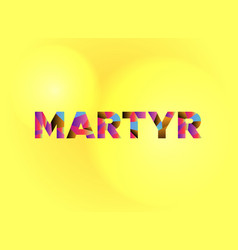Martyr theme word art vector