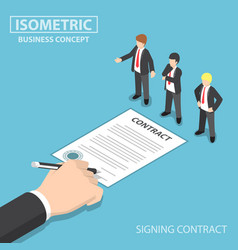 Isometric hand signing contract in front of ceo vector