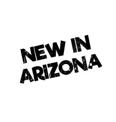 New in arizona rubber stamp vector