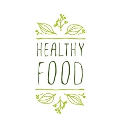 Healthy food - product label on white background vector