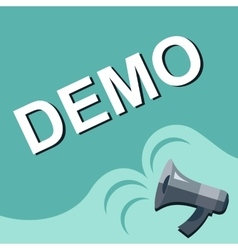Megaphone with DEMO announcement Flat style vector image vector image