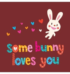 Some bunny loves you 3 vector image