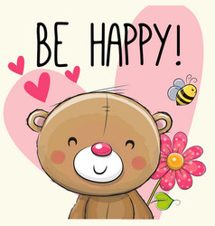 be happy greeting card teddy bear vector image vector image