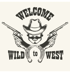 Welcome to wild west emblem vector