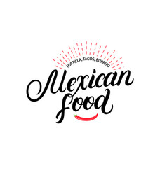 Mexican food hand written lettering logo vector