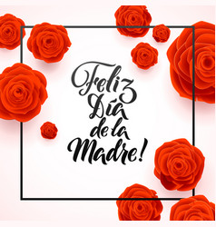 Happy mothers day spanish greeting card red rose vector