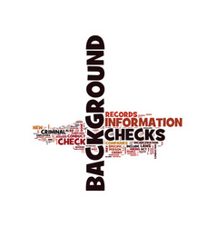 the past revealed background checks text vector image vector image
