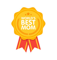 world best mom badge award vector image vector image