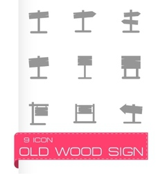 Old wood sing icon set vector