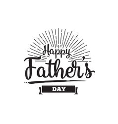 Happy fathers day typography vector