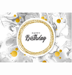 Happy birthday black marble texture card shimmer vector